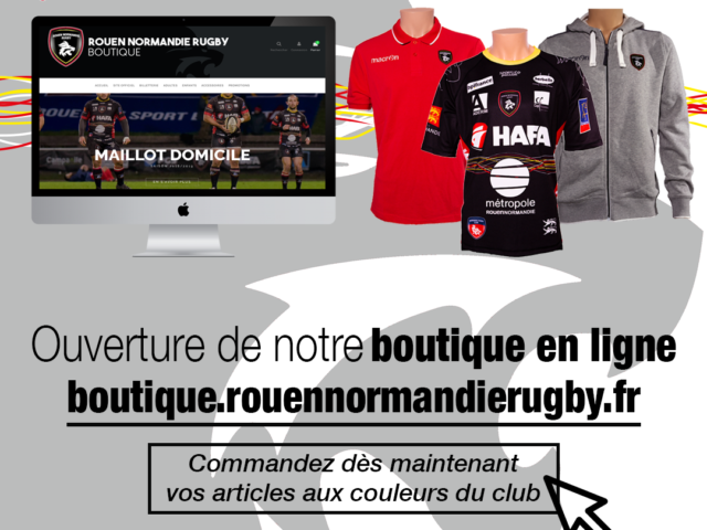 https://rouennormandierugby.fr/wp-content/uploads/2019/02/Ouverture-boutique-online-640x480.png