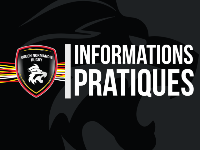 https://rouennormandierugby.fr/wp-content/uploads/2019/05/Visuel-informations-pratiques-640x480.png