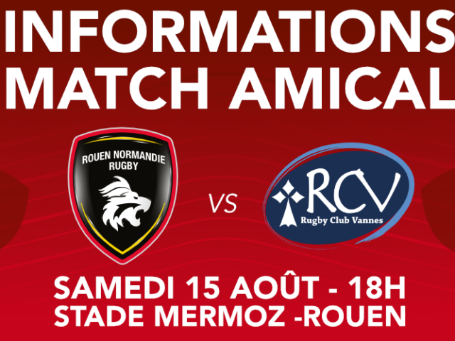 https://rouennormandierugby.fr/wp-content/uploads/2020/08/INFO-MATCH-AMICAL-640x480.png